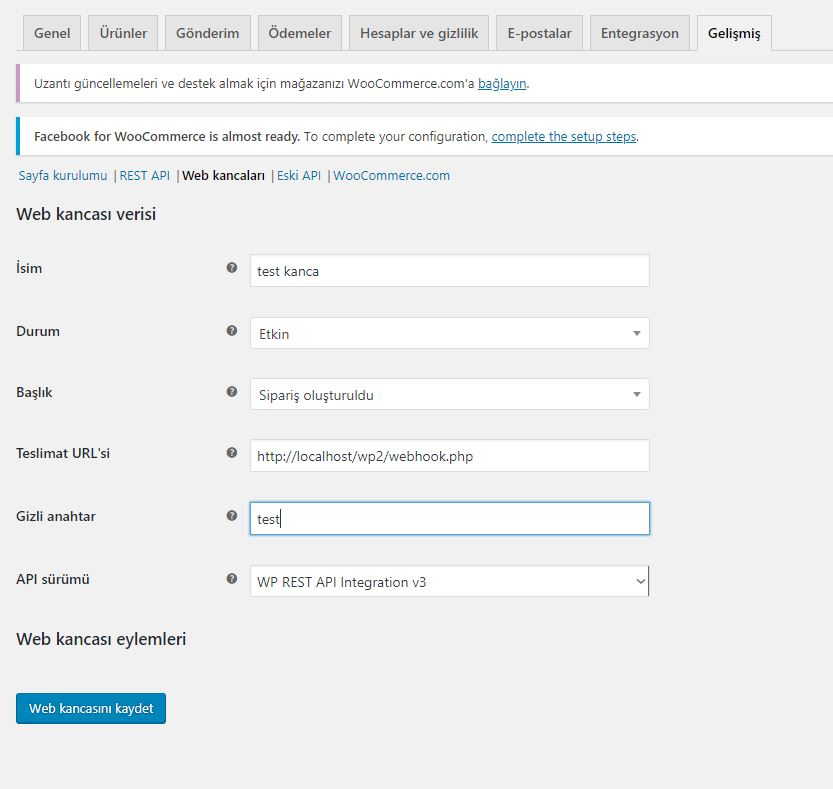 Woocommerce webhook oluşturma ayarlar